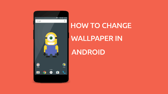 how to change wallpaper in android