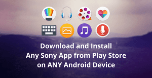 download-install-sony-apps-playstore-any-device-themefoxx