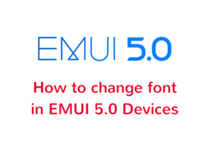 change-font-in-emui-5-devices