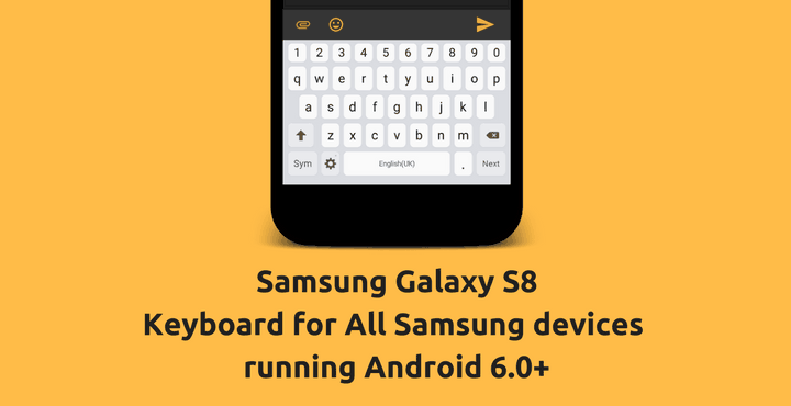 Install Galaxy S8 Keyboard APK on Any Samsung Device