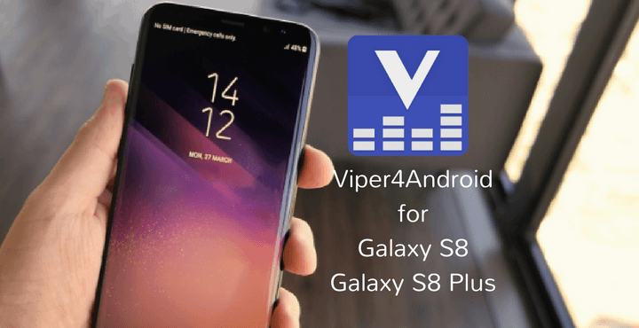 viper4android-for-galaxy-s8-plus
