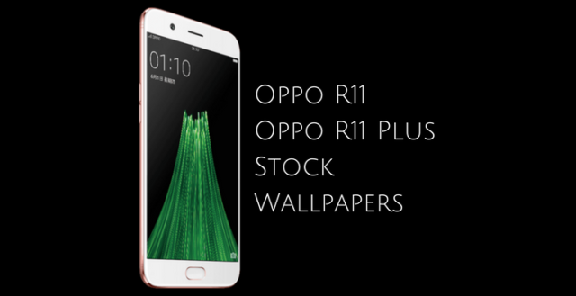 Download Oppo R11 Oppo R11 Plus Stock Wallpapers
