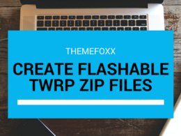 CREATE-TWRP-FLASHABLE-ZIP-FILE