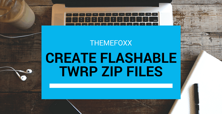 Create Flashable Zips With Android Flashable Zip Creator
