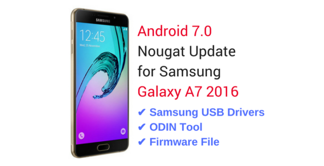 Samsung-Galaxy-A7-2016-Android-7.0-Nougat-Update