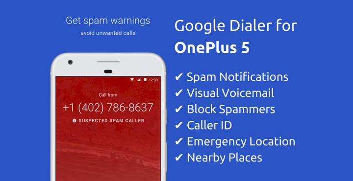 Get Google Phone Dialer With All Features on OnePlus 5 ...