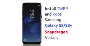 twrp-root-galaxy-s8-s8-plus