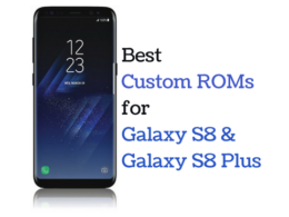 best-custom-roms-galaxy-s8-plus