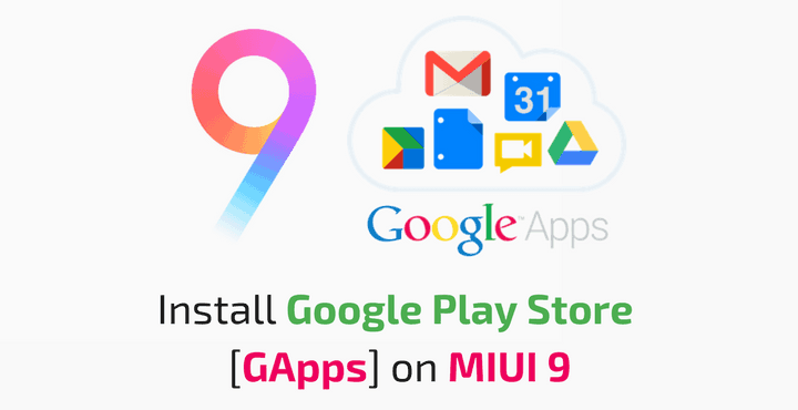 install-google-play-store-gapps-miui-9