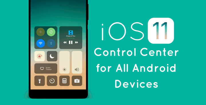 ios-11-control-center-for-all-android-devices