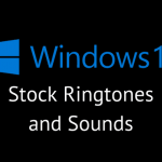 windows-10-stock-ringtones-sounds