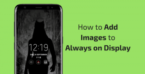 Add-Images-Always-On-Display