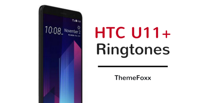 HTC-U11-Plus-Ringtones