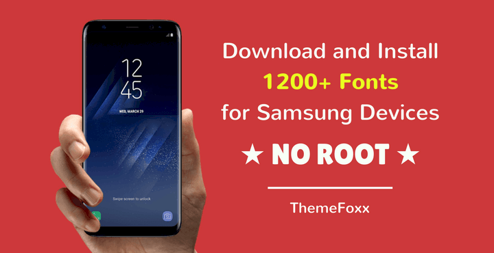 Download and Install 1500+ Fonts for Samsung Devices [No Root]
