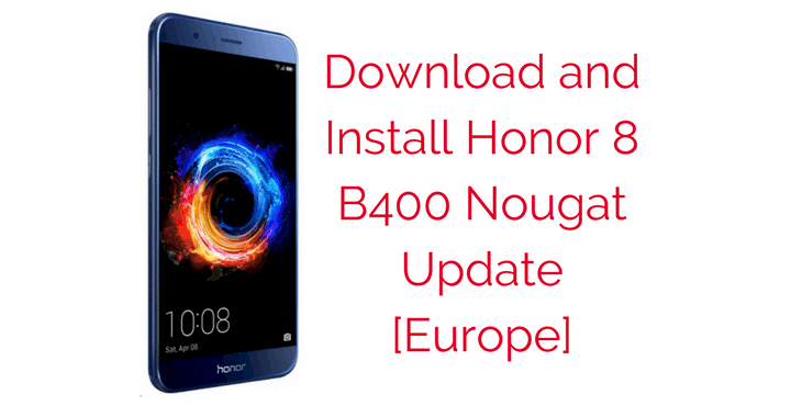 Honor-8-B400-Nougat-Update-Europe