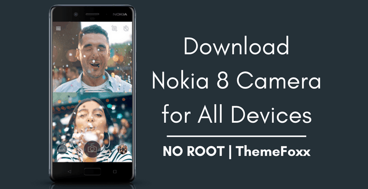 Download Nokia 8 Camera APK for All Android Devices