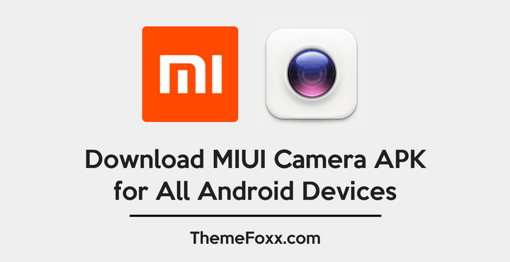 Download MIUI Camera APK for All Android Devices