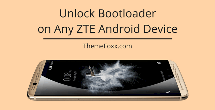 How to Unlock Bootloader on Any ZTE Android Device