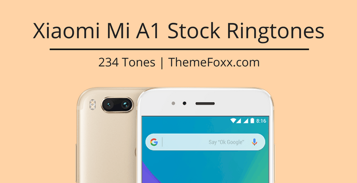 Download Xiaomi Mi A1 Ringtones, Notification Tones, and