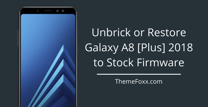 unbrick-restore-galaxy-a8-plus-to-stock-firmware
