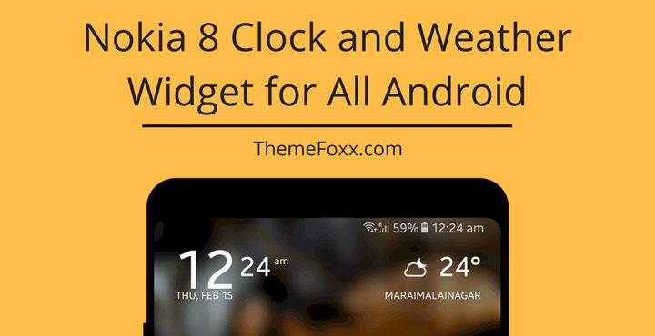 Download Nokia 8 Weather and Clock Widget for All Devices [APK]