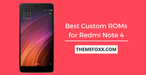 Best-Custom-ROMs-Redmi-Note-4