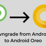 Downgrade-Android-P-to-Android-Oreo (1)