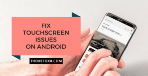 Fix-Touch-screen-issue-Android