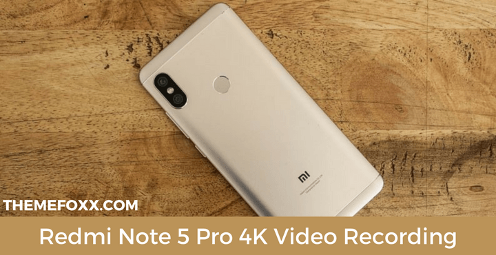 Redmi-Note-5-Pro-4K-Video-Recording