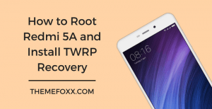 How-to-Root-Redmi-5A-Install-TWRP