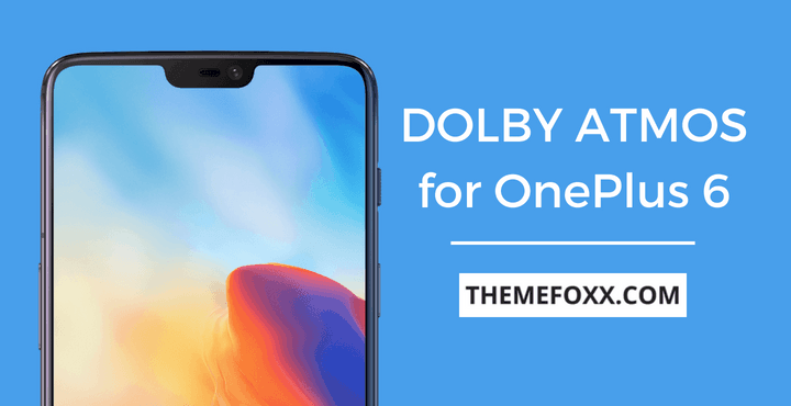 OnePlus-6-Dolby-Atmos