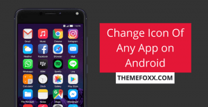 Change-Icon-Any-App-Android