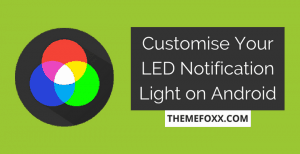 Customize-LED-Notification-Light-Android