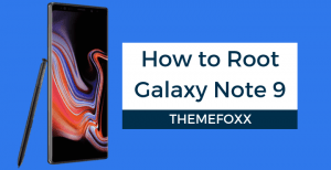 How-To-Root-Note-9