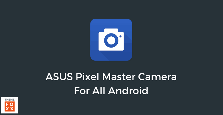 ASUS-Camera-APK-All-Android