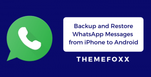 Backup-and-Restore-WhatsApp-Messages-from-iPhone-to-Android