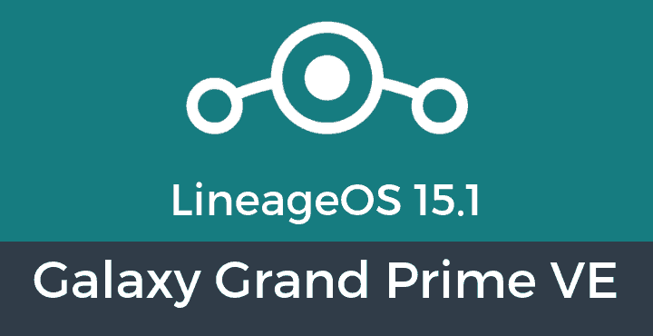 Lineage-OS-15-1-Galaxy Grand Prime VE