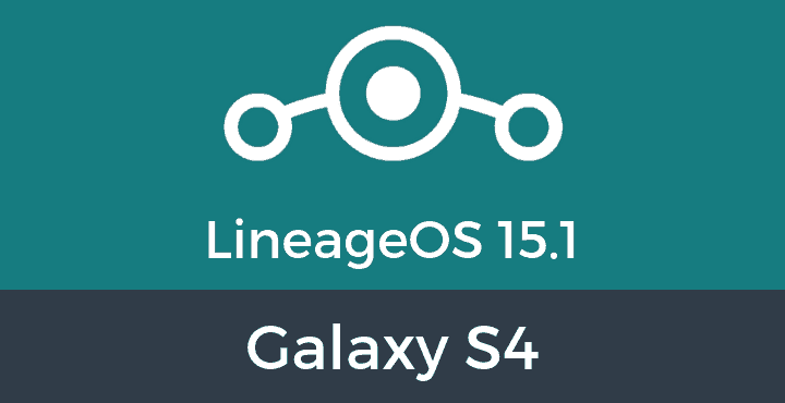 Lineage-OS-15-1-Galaxy S4