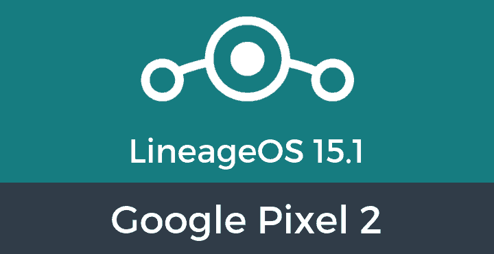 Lineage-OS-15-1-Google-Pixel-2
