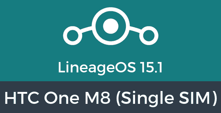 Lineage-OS-15-1-HTC-One-M8-(Single SIM)