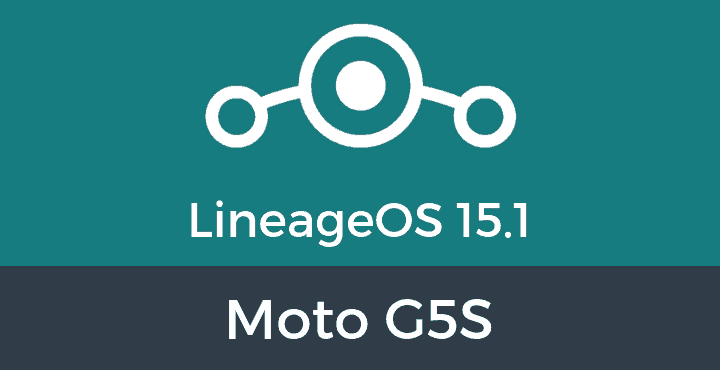 Lineage-OS-15-1-Moto G5S