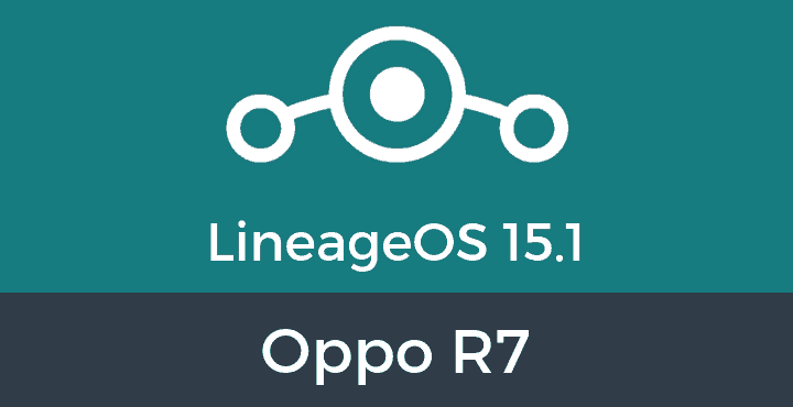 Lineage-OS-15-1-Oppo R7