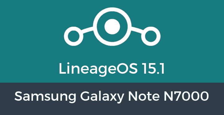 Lineage-OS-15-1-Samsung Galaxy Note N7000