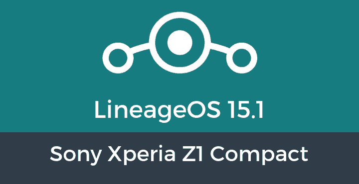 Lineage-OS-15-1-Sony Xperia Z1 Compact
