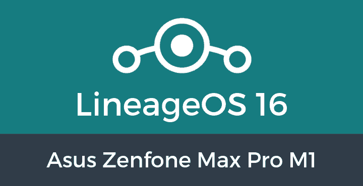 Lineage-OS-16-Asus Zenfone Max Pro M1