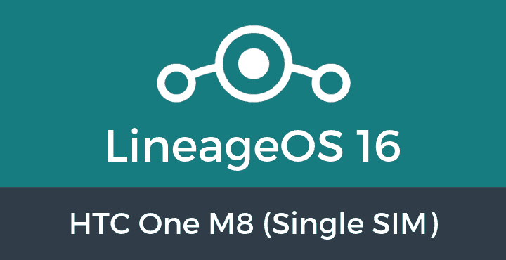 Lineage-OS-16-HTC One M8 (Single SIM)