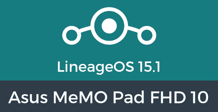 Lineage-os-15.1-Asus-MeMO-Pad-FHD-10