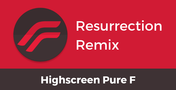 Resurrection-Remix-Nougat-Highscreen-Pure-F