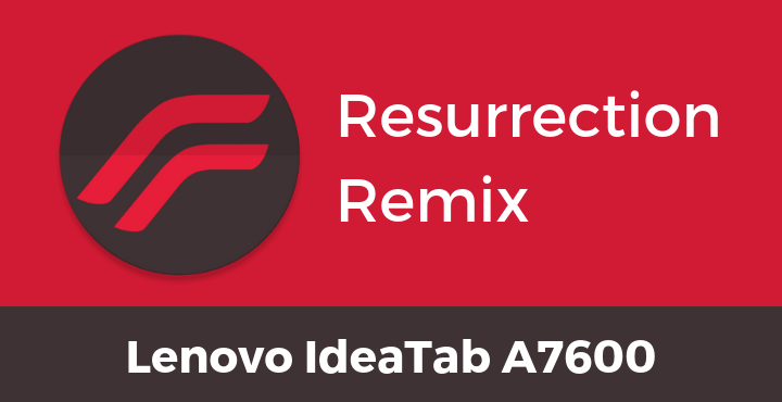 Resurrection-Remix-Nougat-Lenovo-IdeaTab-A7600