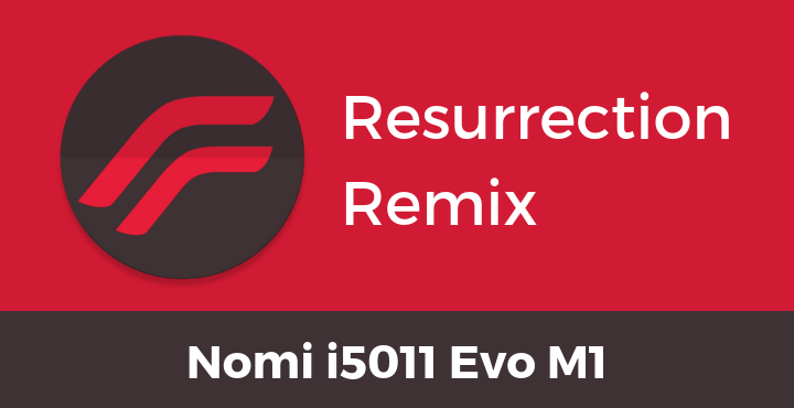 Resurrection-Remix-Nougat-Nomi-i5011-Evo-M1